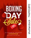 boxing day  sale banner  poster ... | Shutterstock .eps vector #746901892