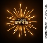 new year fireworks. vector... | Shutterstock .eps vector #747042736