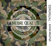 genuine quality on camouflaged... | Shutterstock .eps vector #747065602