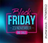 abstract vector black friday... | Shutterstock .eps vector #747085012