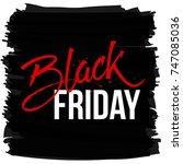 abstract vector black friday... | Shutterstock .eps vector #747085036