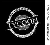 tycoon chalkboard emblem... | Shutterstock .eps vector #747097678
