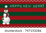 knit new year template with...   Shutterstock .eps vector #747153286