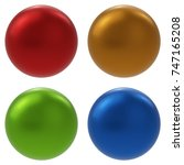color balls set isolated on... | Shutterstock . vector #747165208