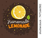 homemade lemonade design with... | Shutterstock .eps vector #747166582