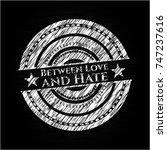 between love and hate chalk... | Shutterstock .eps vector #747237616