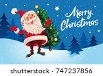 christmas. cute cartoon santa...   Shutterstock .eps vector #747237856
