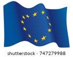 flag of european union waving ... | Shutterstock .eps vector #747279988