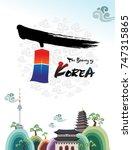 the beautiful of korea  welcome ... | Shutterstock .eps vector #747315865