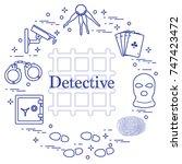 criminal and detective elements.... | Shutterstock .eps vector #747423472
