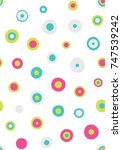 seamless circles pattern with... | Shutterstock .eps vector #747539242