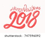 happy new year 2018. greeting... | Shutterstock .eps vector #747596092