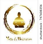 a man meditate  yoga. buddhist... | Shutterstock . vector #747608356