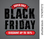 black friday sale design... | Shutterstock .eps vector #747659272