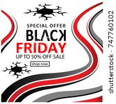 black friday vector... | Shutterstock .eps vector #747760102