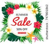 summer sale concept. summer... | Shutterstock . vector #747801862