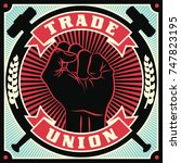 trade union conceptual retro... | Shutterstock . vector #747823195