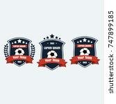soccer football club logo badge ... | Shutterstock .eps vector #747899185
