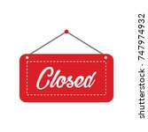 closed store sign icon vector... | Shutterstock .eps vector #747974932
