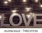 huge alphabets of love  letter... | Shutterstock . vector #748219156