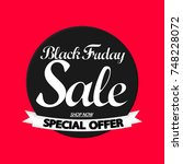 black friday sale  special... | Shutterstock .eps vector #748228072