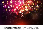abstract texture  light bokeh... | Shutterstock . vector #748242646