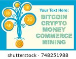 money tree bitcoin infographics.... | Shutterstock .eps vector #748251988