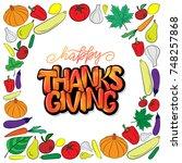 hand drawn thanksgiving... | Shutterstock .eps vector #748257868