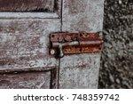 rusty latch | Shutterstock . vector #748359742