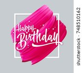happy birthday lettering on... | Shutterstock .eps vector #748510162