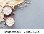 christmas background with cups... | Shutterstock . vector #748536616