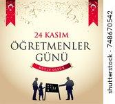 november 24th turkish teachers... | Shutterstock .eps vector #748670542