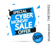 cyber monday sale  special... | Shutterstock .eps vector #748755952