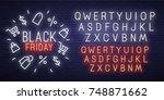 black friday neon sign  bright... | Shutterstock .eps vector #748871662