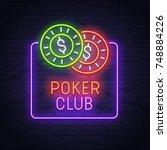 poker neon sign. neon sign.... | Shutterstock .eps vector #748884226