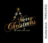 merry christmas and happy new... | Shutterstock .eps vector #749014552