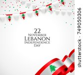 22 november. lebanon happy... | Shutterstock .eps vector #749050306