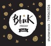 black friday sale inscription... | Shutterstock .eps vector #749061526