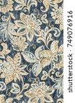 floral texture modern pattern  | Shutterstock . vector #749076916