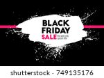 black friday. holiday sale.... | Shutterstock .eps vector #749135176