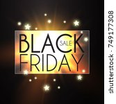 black friday sale banner with... | Shutterstock .eps vector #749177308