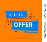 special offer banner template... | Shutterstock .eps vector #749276362