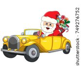 santa claus driving a car... | Shutterstock . vector #749276752