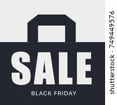 black friday sales sign eps10... | Shutterstock .eps vector #749449576