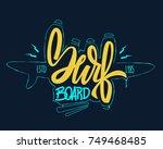 surfing concept for shirt print ...   Shutterstock .eps vector #749468485