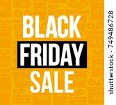 abstract vector black friday... | Shutterstock .eps vector #749486728