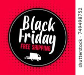 black friday promotional banner.... | Shutterstock .eps vector #749498752