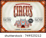 vintage old circus poster ... | Shutterstock .eps vector #749525212
