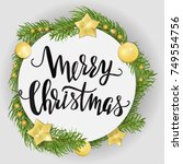 template with christmas wreath... | Shutterstock .eps vector #749554756