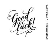 good luck lettering typography. ... | Shutterstock .eps vector #749566396
